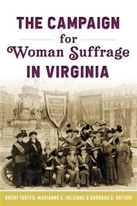 The Campaign for Woman Suffrage in Virginia [Paperback]
